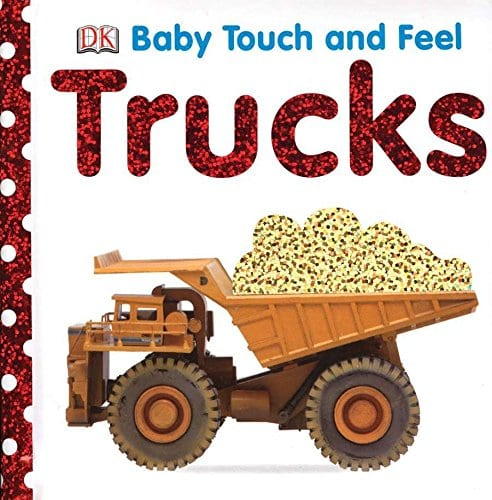Baby Touch and Feel: Trucks Board book